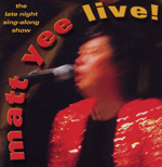 Matt Yee Live! CD
